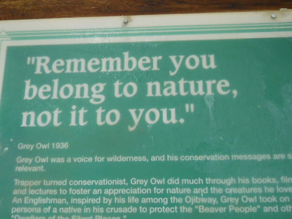 From the sign on the way to Gray Owl's cabin
